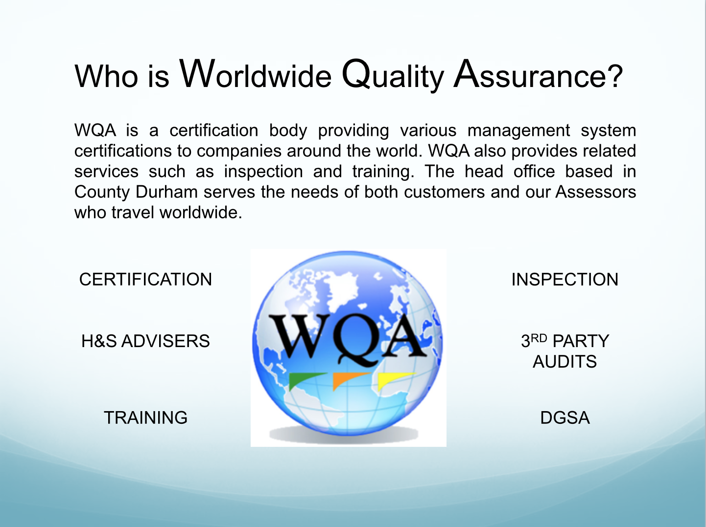 Who is Worldwide Quality Assurance